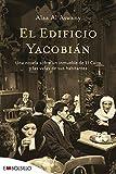 El Edificio Yacobián: Una novela sobre un inmueble de El Cairo y las vidas de sus habitantes (EMBOLSILLO)