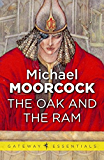 The Oak and the Ram (Corum: The Prince with the Silver Hand Book 2)