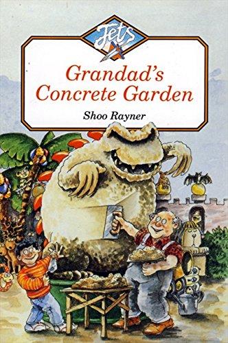 Grandad's Concrete Garden (Jets)