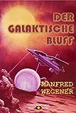 Der galaktische Bluff (Science-Fiction-Roman 5)