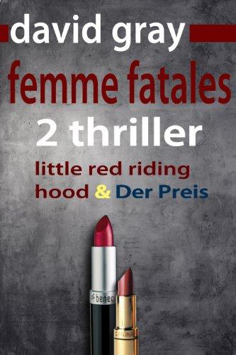 Femme Fatales: 2 Top Thriller in einem Band -