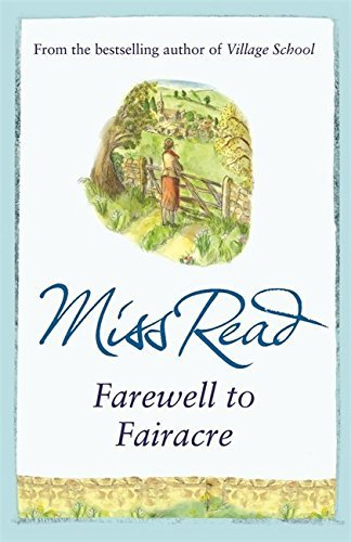Farewell to Fairacre by Miss Read (2010-01-07)