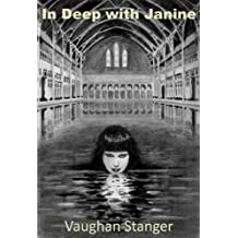 In Deep with Janine (English Edition)