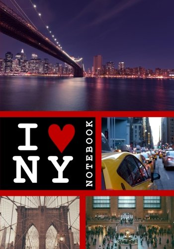 I Love NY Notebook: A Notebook and Journal for Creativity and Mindfulness
