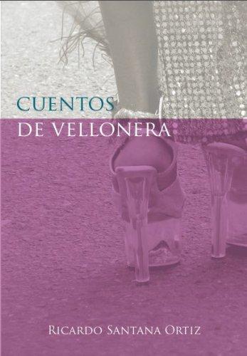 Cuentos de vellonera por Ricardo Santana Ortiz