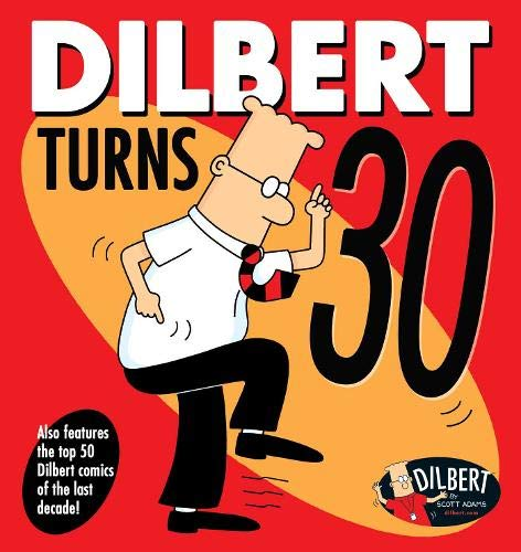 Dilbert Turns 30 (Dilbert Collections) (Global Corporate Collections)