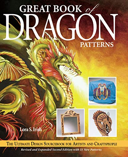 Great Book of Dragon Patterns 2nd Edn: The Ultimate Design Sourcebook for Artists and Craftspeople