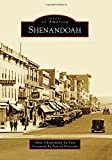 Shenandoah (Images of America) by Anne Chaikowsky La Voie (2016-11-14)