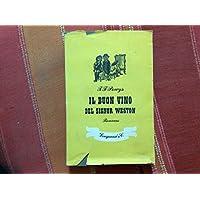 Il buon vino del signor Weston - Buon Vino
