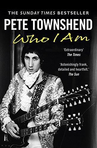 Pete Townshend: Who I Am por Pete Townshend