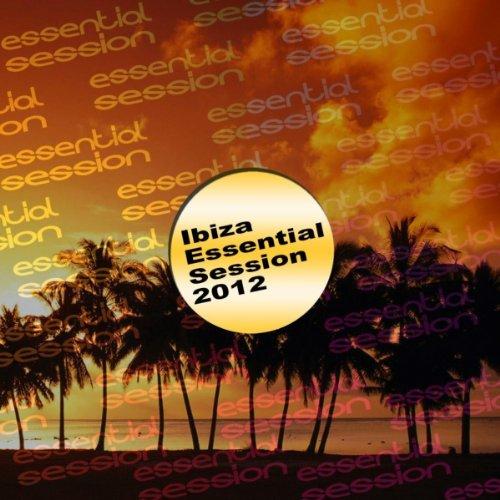 Ibiza Essential Session 2012