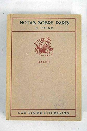 NOTAS SOBRE PARIS. VIDA Y OPINIONES DE M. FEDERICO TOMAS GRAINDORGE.