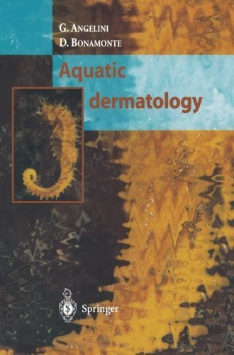 Aquatic Dermatology 2002 edition by Angelini, G., Bonamonte, D. (2012) Paperback