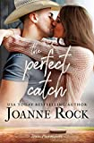 The Perfect Catch (Texas Playmakers, Band 1)