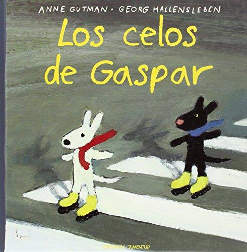 LOS CELOS DE GASPAR (Pequeños Desastres) por GUTMAN-HALLENSLEBEN