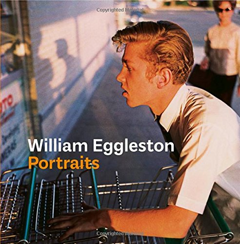 William Eggleston Portraits por Phillip Prodger