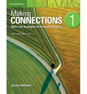 [(Making Connections Level 1 Student's Book: 1: Skills and Strategies for Academic Reading)] [Author: Jessica Williams] published on (June, 2013)