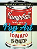 Pop Art (Inside Art Movements, Band 6)