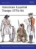 American Loyalist Troops 1775-84 (Men-at-arms)