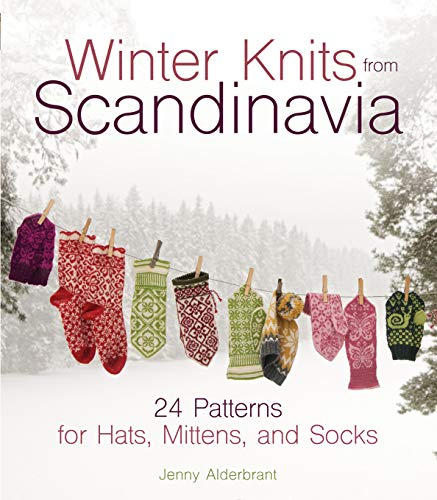 Winter Knits from Scandinavia: 24 Patterns for Hats, Mittens and Socks - Stricken
