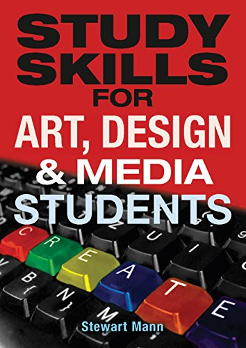 Study skills for art, design and media students (english edition)