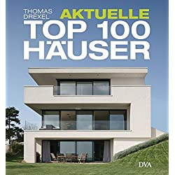 Aktuelle TOP 100 Häuser: Individuell und attraktiv