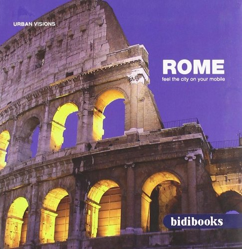 Descargar Libro Rome Feel The City On Your Mobile (Urban Visions) de Staff Bidimobile