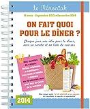 ON FAIT QUOI POUR LE DINER ? 2014