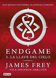 Endgame 2. La llave del cielo par James Frey