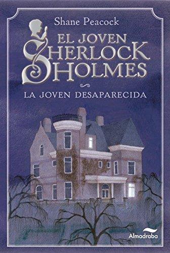 LA JOVEN DESAPARECIDA (El Joven Sherlock Holmes) eBook: Peacock ...