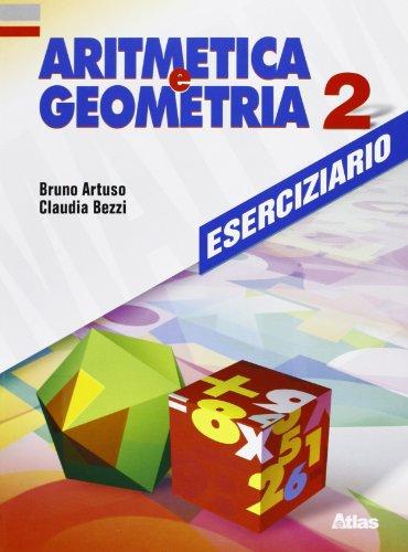 Aritmetica e geometria. Eserciziario. Per la Scuola media: 2