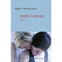 Livre Après l'amour par Agnès Vannouvong (auteur)