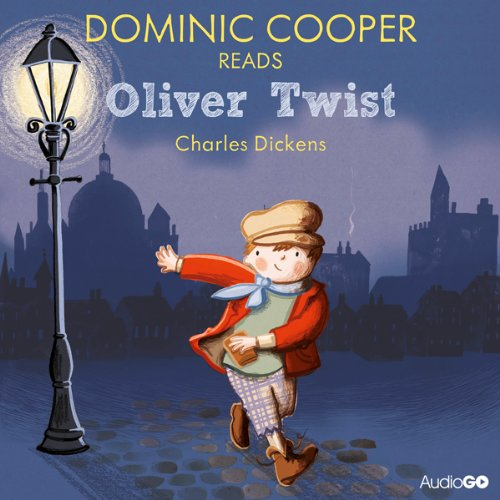 Dominic Cooper Reads Oliver Twist (Famous Fiction)  Audiolibri