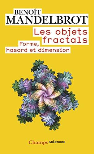 Les objets fractals : Forme, hasard et d...