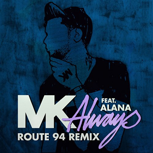 Always (feat. Alana) [Route 94 Radio Edit]