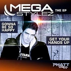 Megastylez-Gonna Be So Happy