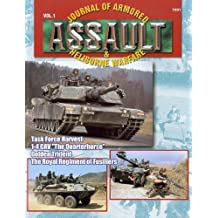 7801: Assault: Journal of Armored and Heliborne Warfare: Vol 1