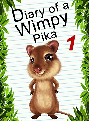 Diary Of A Wimpy Pika 1 (English Edition)