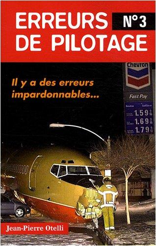 Erreurs de pilotage : Tome 3 par Jean-Pierre Otelli
