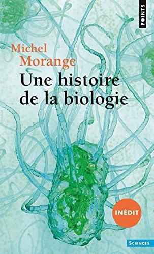 Une histoire de la biologie (inédit) par Michel Morange