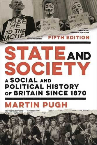 state-and-society-a-social-and-political-history-of-britain-since-1870