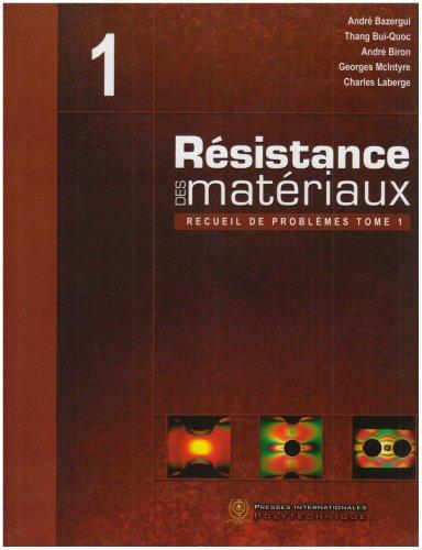 Résistance des matériaux : Recueil de problèmes Tome 1
