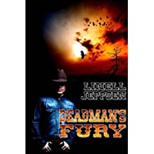 Deadman's Fury (Dead Man Trilogy) (Volume 2) by Linell R Jeppsen (2014-08-13)