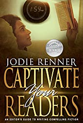 Captivate Your Readers: An Editor's Guide to Writing Compelling Fiction (English Edition)