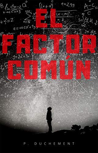 El factor común eBook: P. Duchement: Amazon.es: Tienda Kindle