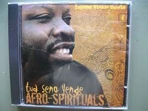 """TUA SENO YENGE """"Afro Spirituals"""" Eugene Ntondo Bubote"""