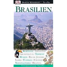 Vis-à-vis: Brasilien - Karneval, Amazonas, Architektur, Tierwelt, Museen, Rio de Janeiro, Samba, Fussball, Strände, Nationalparks, Brasília
