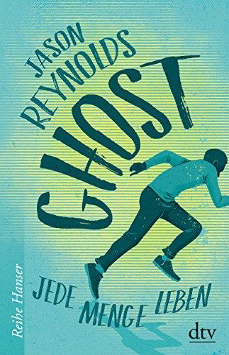Buchcover Ghost: Jede Menge Leben (Reihe Hanser)