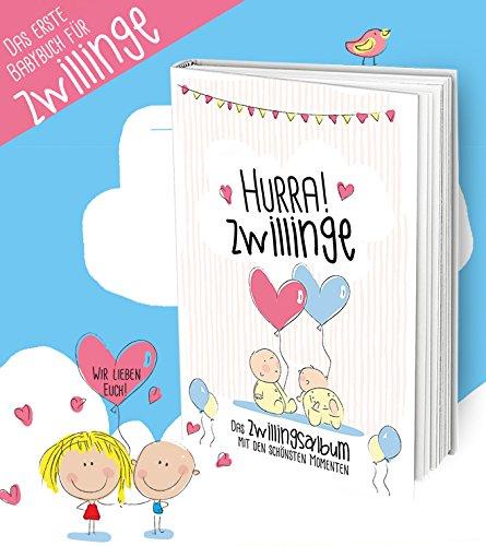 Hurra! Zwillinge - Das 1. Eintragealbum für Zwillinge. Ein einzigartiger Erinnerungsschatz für zwei besondere Babies im 1. Lebensjahr