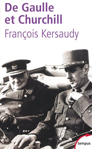 De Gaulle et Churchill (TEMPUS) par François KERSAUDY